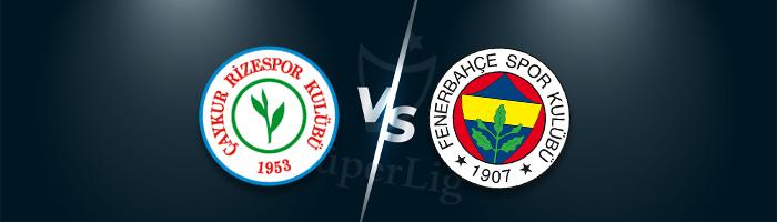 Süper Lig İddaa Tahminleri Rizespor Fenerbahçe
