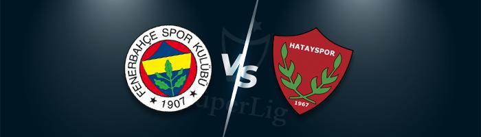 Süper Lig İddaa Tahminleri : Fenerbahçe - Hatayspor