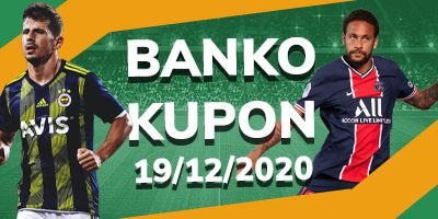 19 Aralık Banko Kupon Maçları