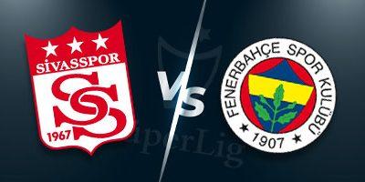 Süper Lig İddaa Tahminleri : Sivasspor - Fenerbahçe