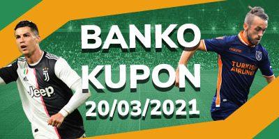 Banko İddaa Kuponları 20 mart