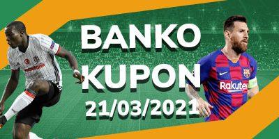 Banko İddaa Kuponları 21 Mart