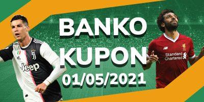 Banko İddaa Kuponları 1 Mayıs