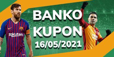 Banko İddaa Kuponları 16 Mayıs